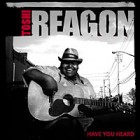 Toshi Reagon : Have You Heard