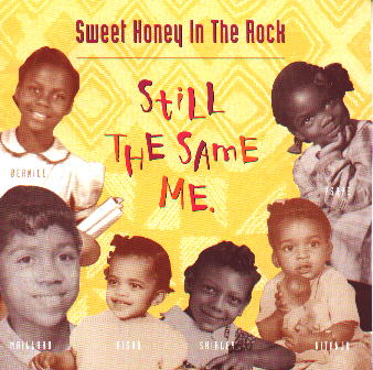 Sweet Honey in the Rock : Still the Same Me