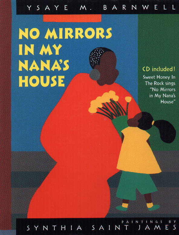 Ysaye Barnwell/Sweet Honey in the Rock : No Mirrors in My Nana's House (paperback)