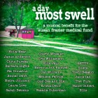 a day most swell : a musical benefit for the susan frazier medical fund