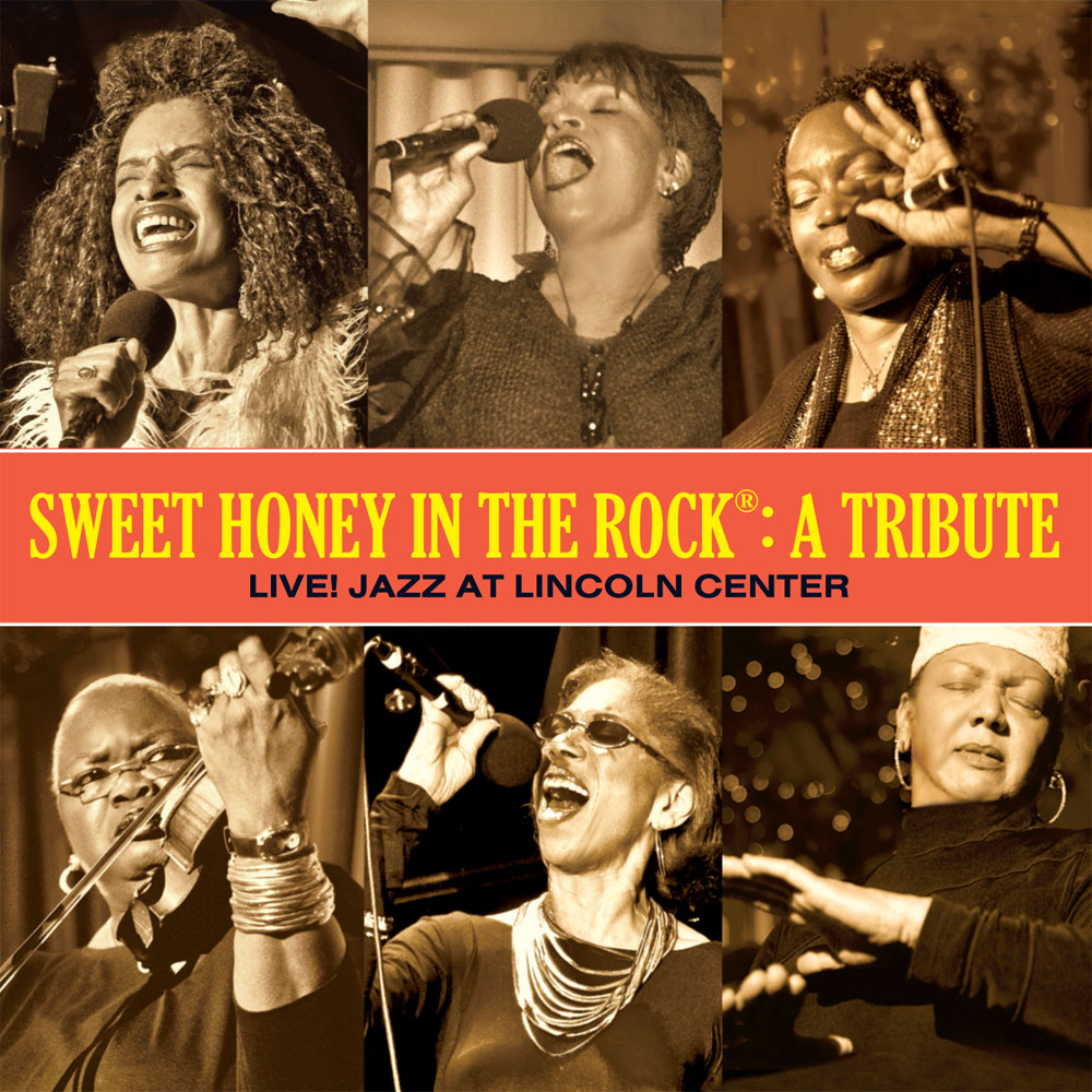 Sweet Honey: A Tribute – Live! Jazz at Lincoln Center
