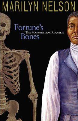 Marilyn Nelson – Fortune's Bones Hardcover (Ysaye Barnwell)