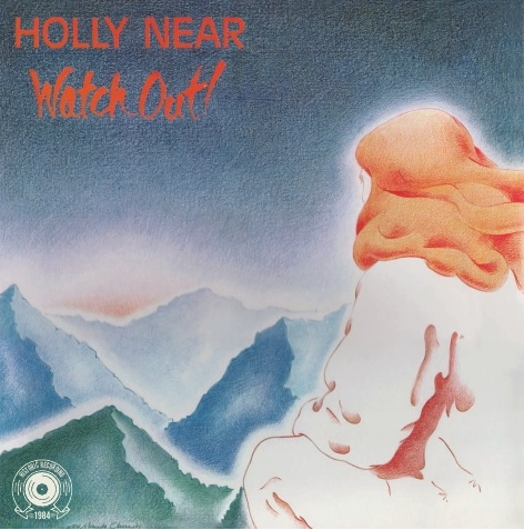 88ed1f7cee56 Holly Near – Watch Out (Originally released in 1984 on LP ...